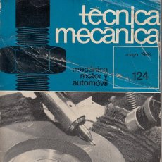 Libros de segunda mano: 0020782 TÉCNICA MECÁNICA MECÁNICA, MOTOR Y AUTOMÓVIL / 124 MAYO 1969 / EDICIONES CEAC. Lote 176031717