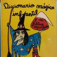 Libros de segunda mano: DICCIONARIO MÁGICO INFANTIL. EULALIA GOMÁ. EDITORIAL VILAMALA. Lote 176060997