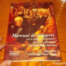 Libros de segunda mano: MANUAL DE MUGERES EN EL QUAL SE CONTIENEN MUCHAS Y DIVERSAS REÇEUTAS MUY BUENAS. 1996.. Lote 176064084