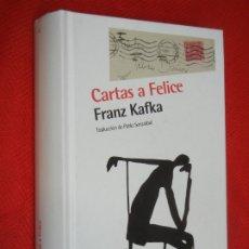 Libros de segunda mano: CARTAS A FELICE, DE FRANZA KAFKA - NORDICA 2013. Lote 176085975