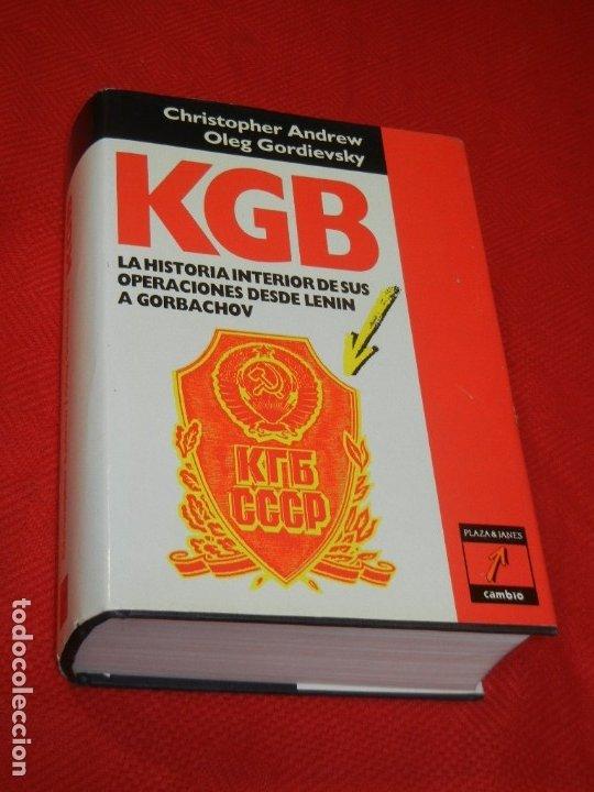 KGB, LA HISTORIA INTERIOR DE SUS OPERACIONS DESDE LENIN A GORBACHOV, DE ANDREW Y GORDIEVSKY 1991 (Libros de Segunda Mano - Historia - Otros)