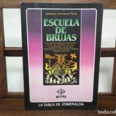 Libros de segunda mano: ESCUELA DE BRUJAS ANTARES GIOVANNA MOIA. Lote 176095015