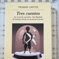 Libros de segunda mano: TRES CUENTOS - TRUMAN CAPOTE. Lote 176118254