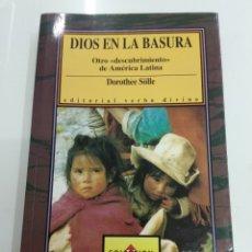 Libros de segunda mano: DIOS EN LA BASURA OTRO DESCUBRIMIENTO DE AMÉRICA LATINA DOROTHEE SÖLLE COLECCION HORIZONTE RARO. Lote 176121720