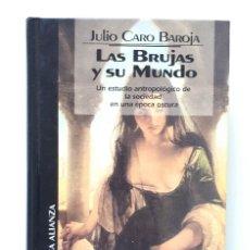 Libros de segunda mano: JULIO CARO BAROJA / LAS BRUJAS Y SU MUNDO / ALIANZA EDICIONES DEL PRADO 1993. Lote 176123438
