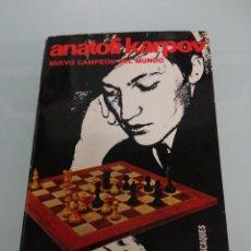 Libros de segunda mano: ANATOLI KARPOV, NUEVO CAMPEÓN DEL MUNDO. ANGEL MARTÍN. BARCELONA, 1981. COLECCIÓN ESCAQUES.. Lote 176127245