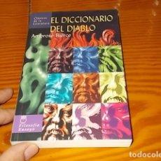 Libros de segunda mano: EL DICCIONARIO DEL DIABLO . AMBROSE BIERCE. 1ª EDICIÓN 2003. DISEÑO CUBIERTA JUAN MANUEL DOMÍNGUEZ. Lote 176132662