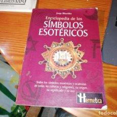 Libros de segunda mano: ENCICLOPEDIA DE LOS SÍMBOLOS ESOTÉRICOS. JORGE BLASCHKE. 2001 . ESOTERISMO ,OCULTISMO.... Lote 176142887