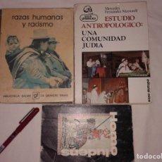 Libros de segunda mano: LOTE DE 3 LIBROS, RAZAS HUMANAS Y RACISMO, ESTUDIO ANTROPOLOGICO: UNA COMUNIDAD, HOMO LUDENS. Lote 176166032