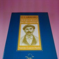 Libros de segunda mano: LIBRO-MEMORIAS DO TÍO SANTOS-O CARREIRO-NARCISO LUACES PARDO-ED.GALAXIA-2000-VER FOTOS. Lote 176168943