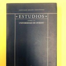 Libros de segunda mano: ESTUDIOS SOBRE LA UNIVERSIDAD DE OVIEDO - SANTIAGO MELON FERNANDEZ - UNIVERSIDAD DE OVIEDO 1998. Lote 176171950
