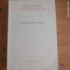 Libros de segunda mano: IMAGEN DEL VENDEDOR IMITACIÓN Y EXPERIENCIA JAVIER GOMÁ LANZÓN PRE-TEXTOS 2003 412PP. Lote 176175882