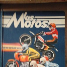 Libros de segunda mano: LAS MOTOS (BARCELONA, 1976). Lote 176203452