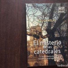 Libros de segunda mano: EL MISTERIO DE LAS CATEDRALES. FOOL CANELI. PÁGINAS FLEXIBLES. Lote 176229502