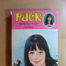 Libros de segunda mano: Nº 9 - PUCK, SIEMPRE PUCK - LISBETH WERNER - TORAY - 1979. Lote 176261395