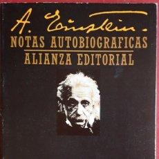 Libros de segunda mano: ALBERT EINSTEIN . NOTAS AUTOBIOGRÁFICAS. Lote 176269668