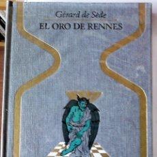Libros de segunda mano: GÉRARD DE SÈDE - EL ORO DE RENNES. Lote 183979587