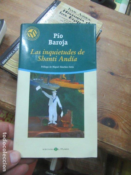 LAS INQUIETUDES DE SHANTI ANDÍA, PÍO BAROJA. L.12331-274 (Libros de Segunda Mano (posteriores a 1936) - Literatura - Otros)