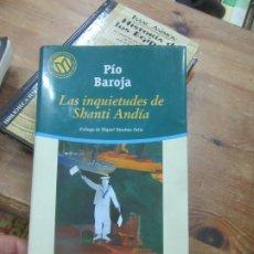 Libros de segunda mano: LAS INQUIETUDES DE SHANTI ANDÍA, PÍO BAROJA. L.12331-274. Lote 176274667