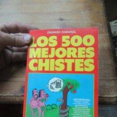 Libros de segunda mano: LOS 500 MEJORES CHISTES, DÁMASO RABANAL. L.12331-279. Lote 176275953