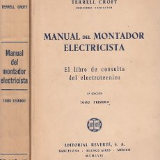 Libros de segunda mano: 0030956 MANUAL DEL MONTADOR ELECTRICISTA 2 TOMOS OBRA COMPLETA. Lote 176295532
