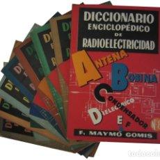 Libros de segunda mano: 0030801 DICCIONARIO ENCICLOPEDICO DE RADIOELECTRICIDAD 8 TOMOS DE LA A A LA Z OBRA .... Lote 176295843
