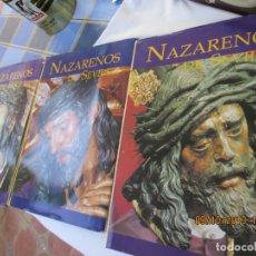 Libros de segunda mano: NAZARENOS DE SEVILLA - 3 VOLUMENES - ABC - EDICIONES TARTESSOS 1997. NAZARENOS SEVILLA Y PROVINCIA.. Lote 176297295