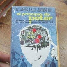 Libros de segunda mano: EL PRINCIPIO DE PETER, DR. LAURENCE, J. PETER Y RAYMOND HULL. L.8760-691. Lote 176321514