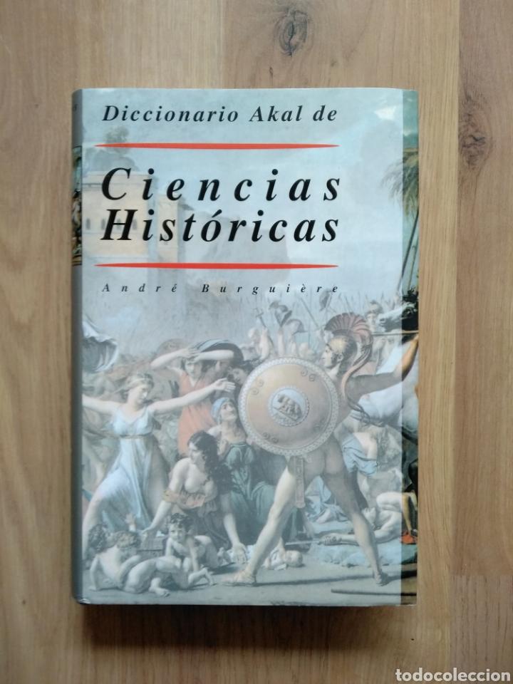 DICCIONARIO AKAL DE CIENCIAS HISTÓRICAS. ANDRÉ BURGUIERE. (Libros de Segunda Mano - Historia - Otros)