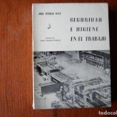 Libros de segunda mano: LIBRO SEGURIDAD E HIGIENE EN EL TRABAJO JOSE PENDAS DIAZ 1971. Lote 176356242