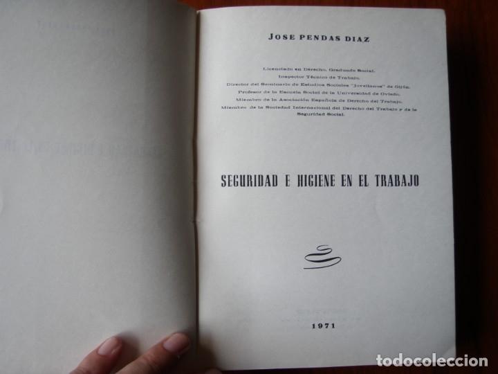 Libros de segunda mano: LIBRO SEGURIDAD E HIGIENE EN EL TRABAJO JOSE PENDAS DIAZ 1971 - Foto 2 - 176356242