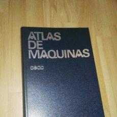 Libros de segunda mano: ATLAS DE MAQUINAS CEAC. Lote 176378150