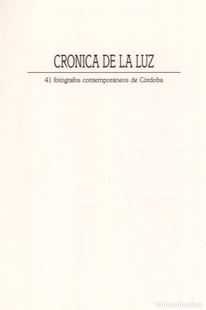 Libros de segunda mano: CRÓNICA DE LA LUZ EXP 41 FOTÓGRAFOS CONTEMPORÁNEOS CÓRDOBA 150 ANIVERSARIO DESCUBRIMIENTO FOTOGRAFÍA - Foto 2 - 176408875
