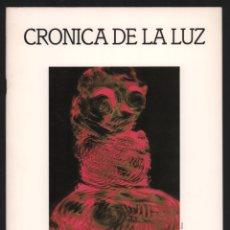 Libros de segunda mano: CRÓNICA DE LA LUZ EXP 41 FOTÓGRAFOS CONTEMPORÁNEOS CÓRDOBA 150 ANIVERSARIO DESCUBRIMIENTO FOTOGRAFÍA. Lote 176408875