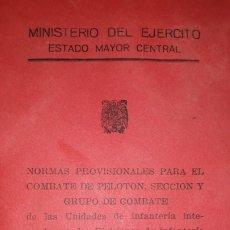 Libros de segunda mano: NORMAS PROVISIONALES COMBATE PELOTÓN, SECCIÓN GRUPO COMBATE ESTADO MAYOR CENTRAL INFANTERÍA ESQUEMAS. Lote 176424048