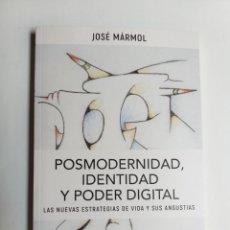 Libros de segunda mano: PENSAMIENTO ACTUAL . POSMODERNIDAD IDENTIDAD Y PODER DIGITAL . LAS NUEVAS ESTRATEGIAS DE VIDA Y SUS. Lote 176445177