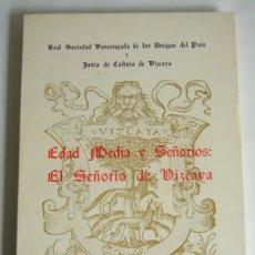 Libros de segunda mano: EDAD MEDIA Y SEÑORIOS: EL SEÑORIO DE VIZCAYA - VARIOS AUTORES - SIMPOSIUM EN VIZCAYA. 1971. Lote 176461953