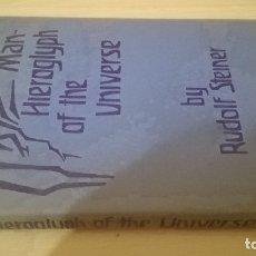 Libros de segunda mano: MAN HIEROGLYPH OF THE UNIVERSE BY RUDOLF STEINER - EN INGLES/ TEXTO 80. Lote 176463273