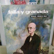 Libros de segunda mano: LMV - FALLA Y GRANADA. MAUEL OROZCO DÍAZ. Lote 176464117