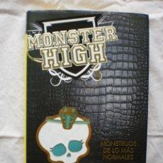 Libros de segunda mano: MONSTER HIGH 2. MONSTRUOS DE LO MAS NORMALES. Lote 176483060