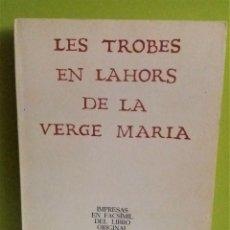 Libros de segunda mano: LES TROBES EN LAHORS DE LA VERGE MARIA (1474) FACSIMIL - ESPASA-CALPE. Lote 176489388