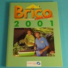 Libros de segunda mano: BRICOMANÍA 2001. BAINET MEDIA. Lote 176505684