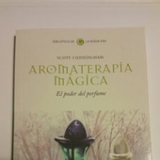 Libros de segunda mano: AROMATERAPIA MÁGICA. SCOTT CUNNINGHAM, BIBLIOTECA DE LA NUEVA ERA, SALVAT ( 2008 ).. Lote 176517097