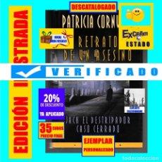 Libros de segunda mano: RETRATO DE UN ASESINO - JACK EL DESTRIPADOR THE RIPPER CASO CERRADO - PATRICIA CORNWELL. Lote 176523574