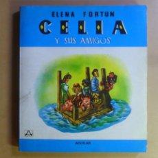Libros de segunda mano: CELIA Y SUS AMIGOS - ELENA FORTUN - AGUILAR - 1981. Lote 176546488
