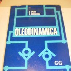 Libros de segunda mano: H. SPEICH A. BUCCIARELLI. OLEODINÁMICA. GUSTAVO GILI 1978. TAPA DURA. 592 PÁG (BUEN ESTADO). Lote 176548357