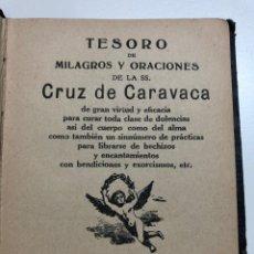 Livres d'occasion: TESORO DE MILAGROS Y ORACIONES DE LA SS CRUZ DE CARAVACA. Lote 176578649