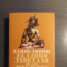 Libros de segunda mano: EL LIBRO TIBETANO DE LOS MUERTOS. Lote 176600502