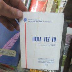 Libros de segunda mano: OTRA VEZ YO, JOSÉ BUSTOS (1972). L.809-1258. Lote 176632627
