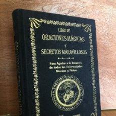 Libros de segunda mano: LIBRO DE ORACIONES MAGICAS Y SECRETOS MARAVILLOSOS - ABATE JULIO - ED. HUMANITAS - COMO NUEVO. Lote 183982212